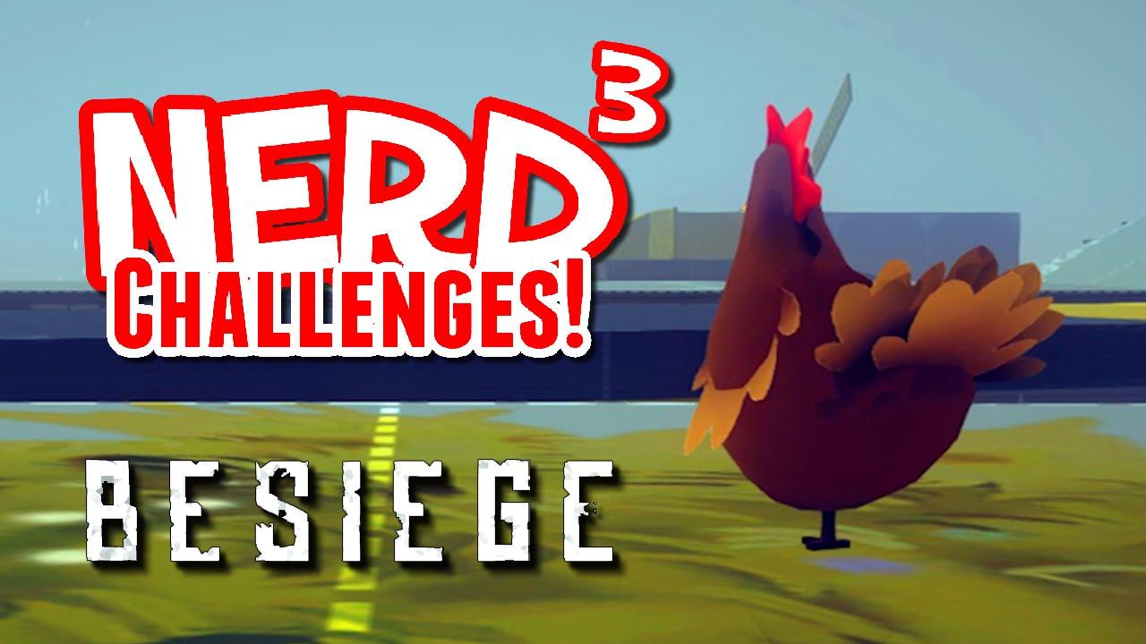Nerd³ Challenges! Chicken Run! – Besiege