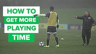 How to convince your coach you should play | Get more playing time