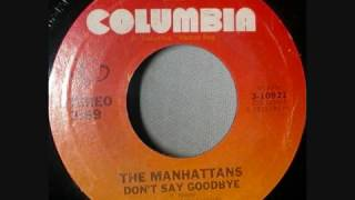 X Rated Version - Don't Say Goodbye Manhattans - Columbia [1975]