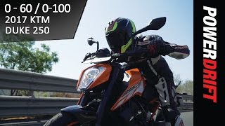 2017 KTM Duke 250 : 0 to 60 - 0 to 100 Speed Test : PowerDrift
