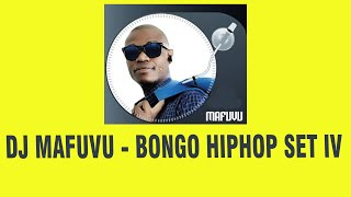 DJ MAFUVU - BONGO HIPHOP SET IV  20TH SEPT 2015