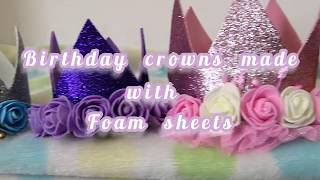 Birthday Crowns (Easy DIY For Girls- Princess Crown)
