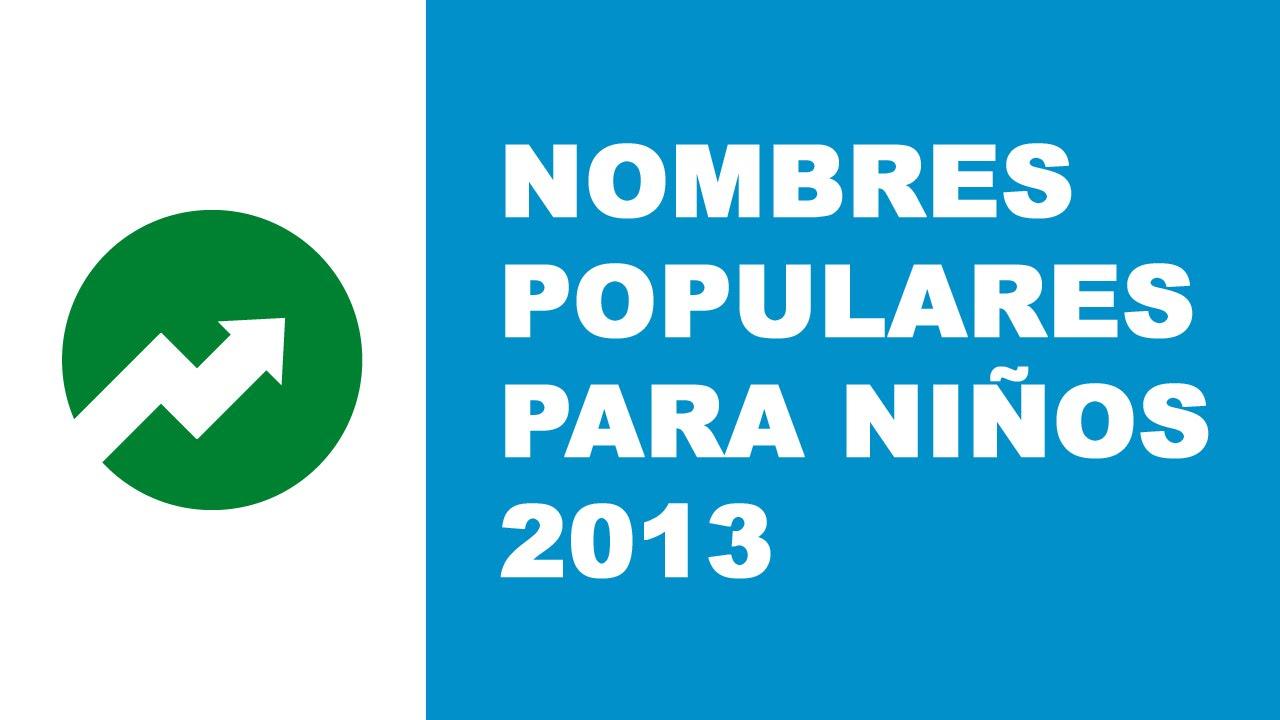 Nombres populares para niños (2013)
