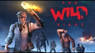 THE WILD EIGHT - GAME TỰ ĂN THỊT CHÍNH MÌNH ĐỂ TỒN TẠI !?