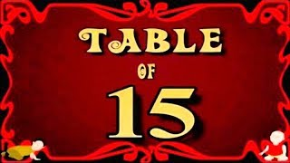Learn Multiplication Table Of Fifteen   15 x 1 = 15 | 15 Times Tables |  Fun & Learn Video for Kids