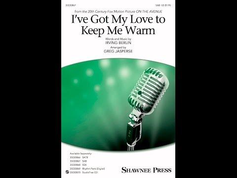 I've Got My Love to Keep Me Warm