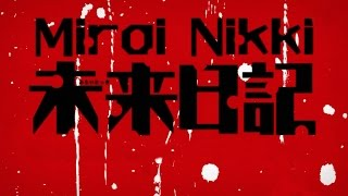 Mirai Nikki All Openings Full Version (1-3)