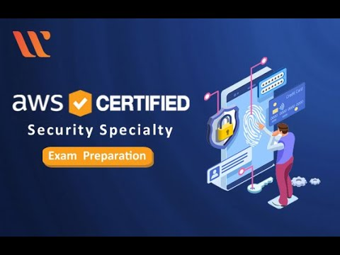 AWS Certified Security Specialty Exam Preparation | AWS ...