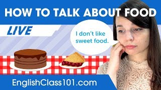 How to Talk about Food in English - Beginner English