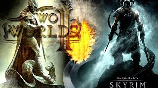 TES V Skyrim и Two Worlds II. Обзор игр