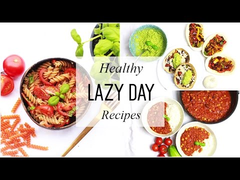 Video Easy Lazy Day Recipes // Healthy Dinner Ideas