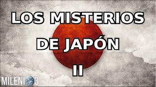 Milenio 3   Los Grandes Misterios De Japón II