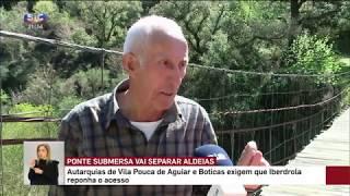 Ponte de Arame entre Monteiros e Veral | SIC | 2019 | BOTICAS