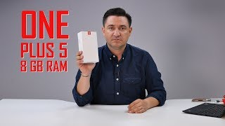 UNBOXING & REVIEW - OnePlus 5 - 8 GB RAM și 128 GB de stocare
