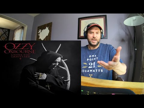 Ozzy Osbourne | Under the Graveyard | Reaction - YES!! NEW OZZY