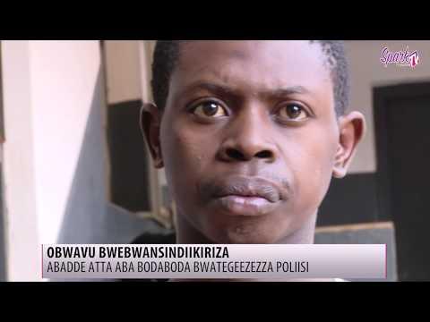 Abadde atta aba bodaboda ategeezezza Poliisi nti obwavu bwebwamusindiikiriza
