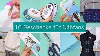 10 Geschenke für Nähfans – Nastjas Nähtipps | Neues Format & VERLOSUNG!!!