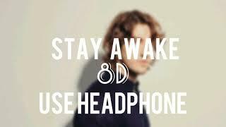 Stay Awake 8D || Dean Lewis || Echo Sound