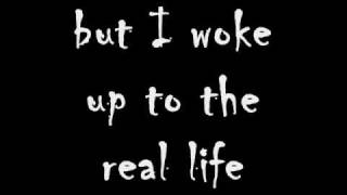 3 Doors Down - The Real Life - Lyrics