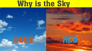 Why is the sky blue in morning and red in evening II by Know About