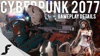 Cyberpunk 2077 Gameplay Details