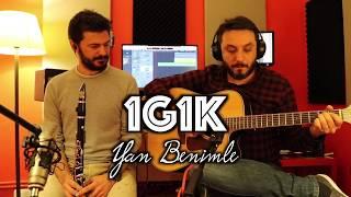 1G1K - ( Sıla / Yan Benimle ) Akustik Cover