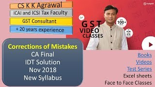 Corrections of mistakes in CA Final Nov 2018 new syllabus Indirect Tax