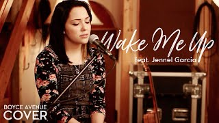 Wake Me Up - Avicii feat. Aloe Blacc (Boyce Avenue feat. Jennel Garcia cover) on Spotify & Apple