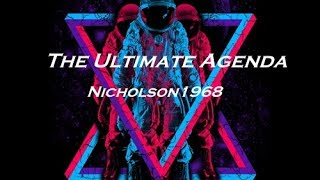 The Ultimate Agenda:Love Like The Aliens(Nephilim Demons) Nicholson1968