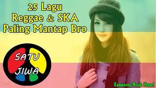 25 Lagu Reggae & SKA Paling Mantap Bro