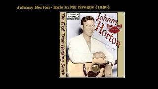 Johnny Horton - Hole In My Pirogue (1956)