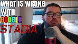 I Played It! What's Wrong With Google Stadia