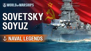 Naval Legends: Sovetsky Soyuz | World of Warships