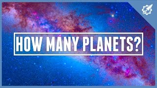 How Many Planets Are In The Milky Way? | Astronomic