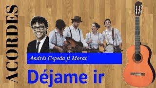 Tutorial   Déjame Ir   Andrés Cepeda Ft Morat