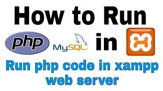How to run php file and MySQL in XAMPP Web Server (Hindi)