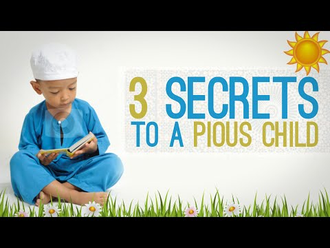 3 secrets to a pious child- By Shaykh Zulfiqar Ahmad
