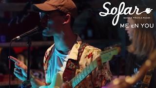 ME eN YOU - Monday | Sofar Chicago
