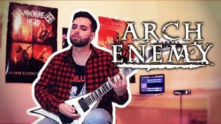 ARCH ENEMY - You Will Know My Name | 2017 Guitar Cover
