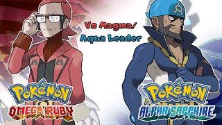 Pokemon Omega Ruby/Alpha Sapphire - Battle! Aqua/Magma Leader Music (HQ)
