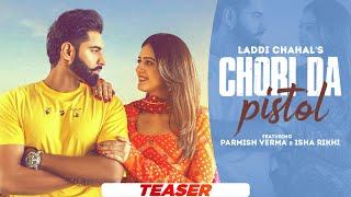 Chori Da Pistol Lyrics | Laddi Chahal