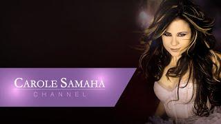 Carole Samaha - Rajaa / كارول سماحة - راجع
