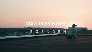 Max Giesinger   Legenden (Offizielles Video)