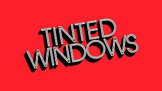 "Tinted Windows, ""Without Love"""