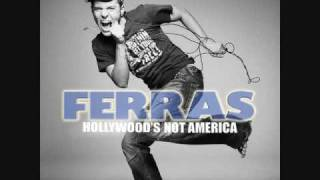 Ferras - Hollywood's not america with Lyrics