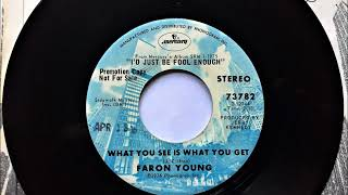 What You See Is What You Get , Faron Young , 1976