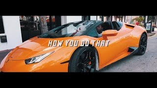 Lpb Poody - How You Do That (Official Music Video)