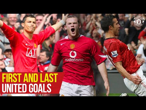 First and Last Goals | Rooney Ronaldo Solskjaer Van Persie | Manchester United