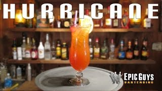 How to make a Hurricane Cocktail | Epic Guys Bartending