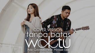 Lirik Lagu Tanpa Batas Waktu - Ade Govinda feat Mirriam Eka, Chord Kunci Gitar Dasar dari G